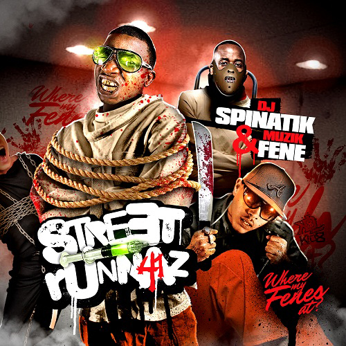 DJ Spinatik - Street Runnaz 41   Buymixtapes com