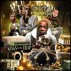 Street Runnaz 96 Kings Of The Trap
