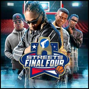 Streets Final Four