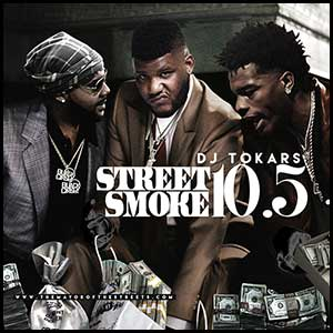 Stream and download Street Smoke 10.5