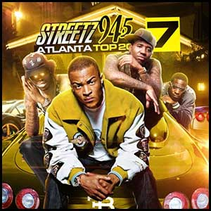 Streetz 94.5 Atlanta Top 20 Volume 7