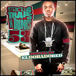 Strictly 4 Traps N Trunks 53