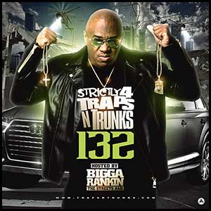 Strictly 4 Traps N Trunks 132 Mixtape Graphics