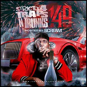 Strictly 4 Traps N Trunks 149 Mixtape Graphics