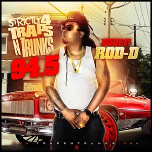 Strictly 4 Traps N Trunks 94.5