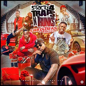 Strictly 4 Traps N Trunks Christmas Edition Mixtape Graphics