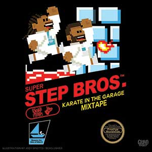 Super Step Bros Karate In The Garage Mixtape