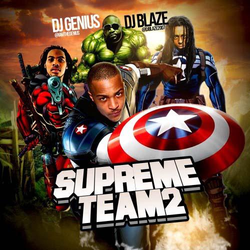 DJ Genius DJ Blaze - Supreme Team 2 | Buymixtapes com