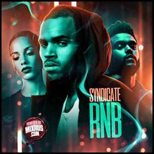 Syndicate RnB January 2K17 Edition Mixtape Graphics
