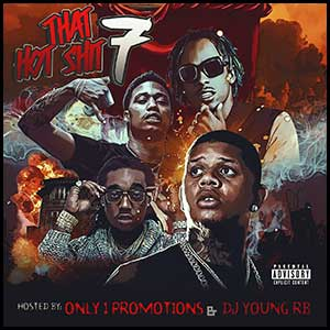 That Hot Shit 7 Mixtape Graphics