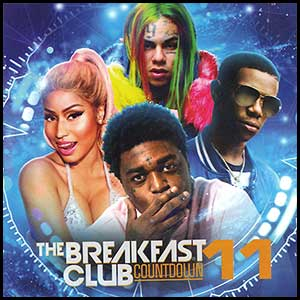 Stream and download The Breakfast Club Countdown 11