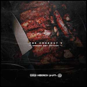 Stream and download The Cookout 3 Smoked Out Edition