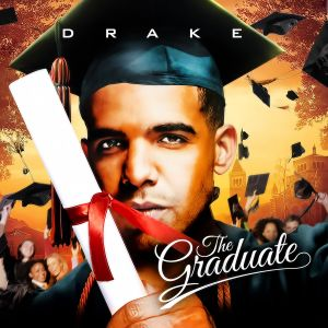 Drake - The Graduate | Buymixtapes com