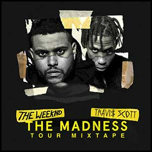 The Madness Tour Mixtape