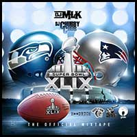 DJ MLK-The Official Super Bowl XLIX Mixtape