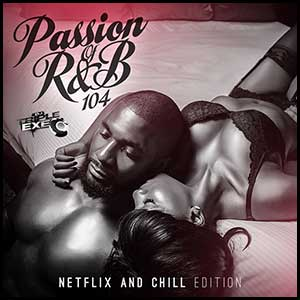The Passion Of RnB 104