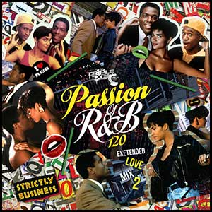 The Passion Of RnB 120
