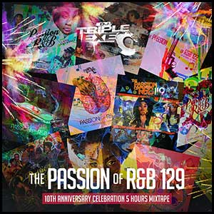 The Passion Of RnB 129 Mixtape Graphics