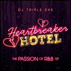 The Passion Of RnB 137 Heartbreaker Hotel Mixtape Graphics