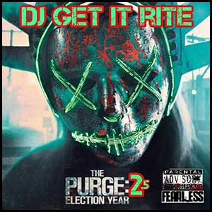 The Purge 2.5 Election Year Mixtape Graphics
