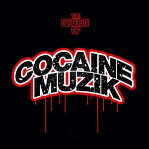 The Return Of Cocaine Muzik