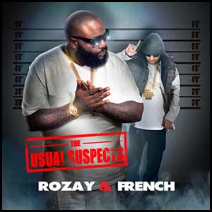 The Usual Suspects Rozay and French Edt