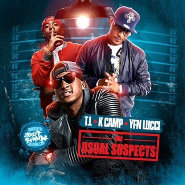 The Usual Suspects - T I  YFN Lucci K  Camp Edition
