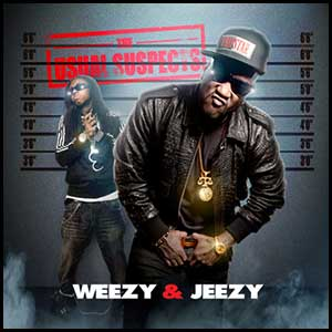 The Usual Suspects Weezy and Jeezy Edt