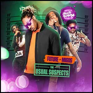 Future and Migos Edition