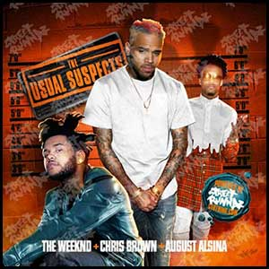 Stream and download The Weeknd Chris Brown August Alsina Edt