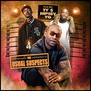 The Usual Suspects - Ty Dolla Sign Nipsey Hussle YG Edt