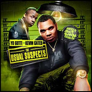 Stream and download Yo Gotti and Kevin Gates Edition