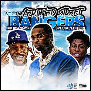 Certified Street Bangers 168 Mixtape Graphics