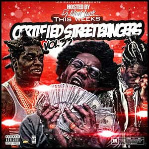 Stream and download Certified Street Bangers 33