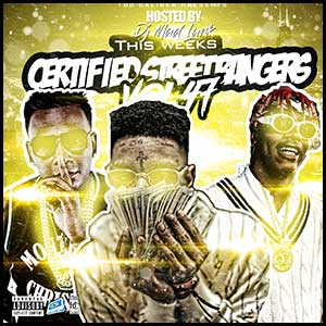Stream and download Certified Street Bangers 47