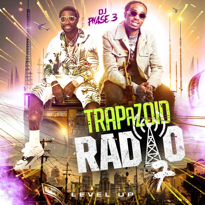 DJ Phase 3 - Trapazoid Radio 7 Level Up | Buymixtapes com