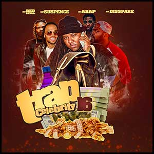 Trap Celebrity 16 Mixtape Graphics