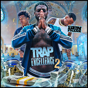 Trap Excellence 2 Mixtape Graphics