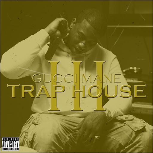 Free gucci mane trap house 3 mixtapes @ datpiff. Com.