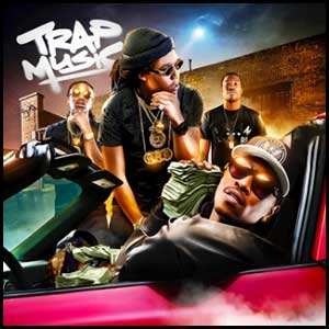 Trap Music August 2K15 Edition