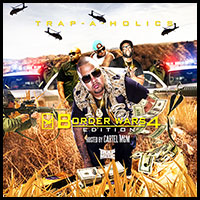 Trap Music Border Wars 4