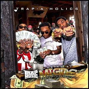 Trap Music Me And My Migos Edition