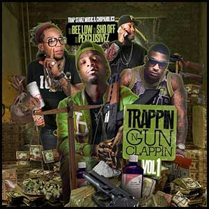 Stream and download Trappin N Gun Clappin