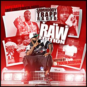 Trapp Radio The Raw Edition