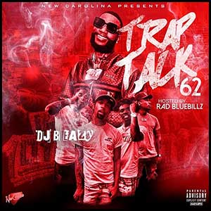 Trap Talk 62 Mixtape Graphics
