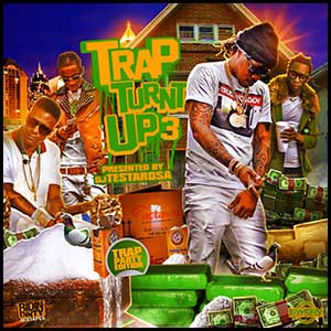 Stream and download Trap Turnt Up 3