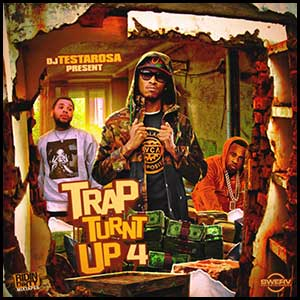 Trap Turnt Up 4