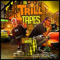 Trill Tapes 10