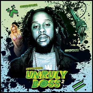 Unruly Boss 2 Mixtape Graphics