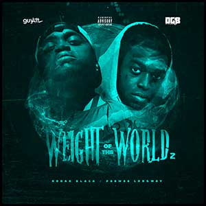 Weight Of The World 2 Mixtape Graphics